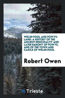 Welsh Pool and Powys-Land