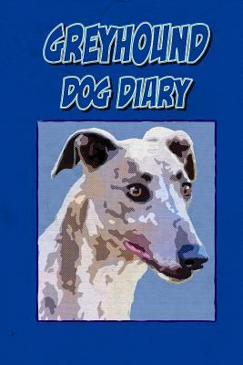 Greyhound Dog Diary