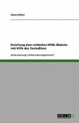 Erstellung einer einfachen HTML-Website mit Hilfe des Texteditors