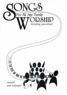 Songs for All Age Family Worship (Including Pre-school)