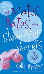 Mates, Dates, and Sleepover Secrets