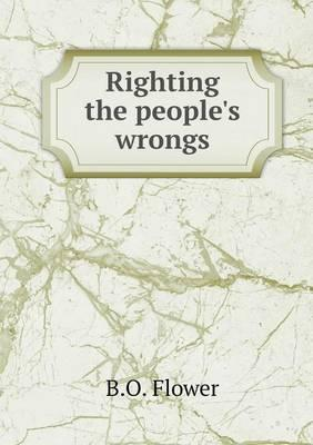 Righting the People's Wrongs