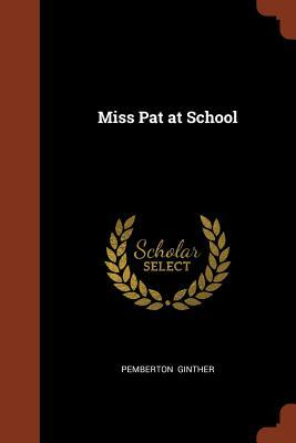 Miss Pat at School