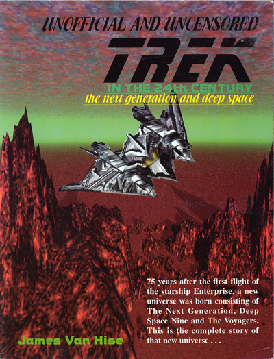 Trek in the 24th Century/the Next Generation and Deep Space