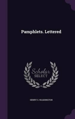 Pamphlets. Lettered