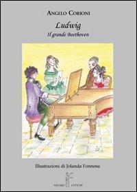 Ludwig. Il grande Beethoven