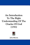 An Introduction to the Right Understanding of the Oracles of God (1793)