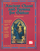 Ancient chant and hymns for guitar