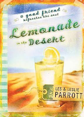 Lemonade in the Desert