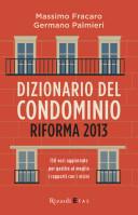 Dizionario del condominio - Riforma 2013