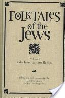 Folktales of the Jews, Vol. 2