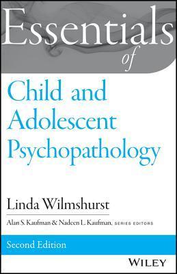 Essentials of Child and Adolescent Psychopathology