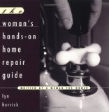 The Woman's Hands-On Repair Guide
