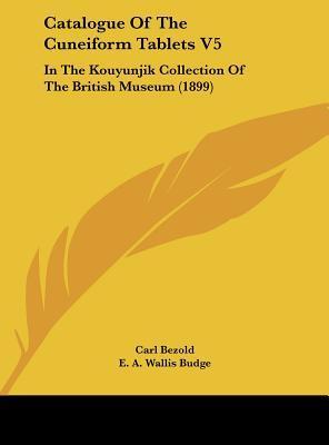 Catalogue of the Cuneiform Tablets V5