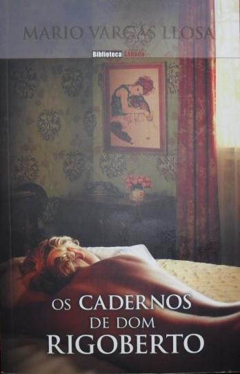 Os Cadernos de Dom Rigoberto