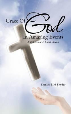 Grace of God in Amazing Events