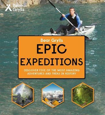 Bear Grylls Epic Adventure Series - Epic Expeditions