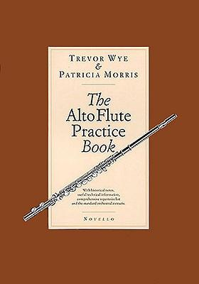 The Alto Flute Pract...