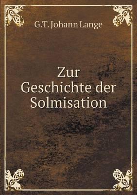 Zur Geschichte Der Solmisation