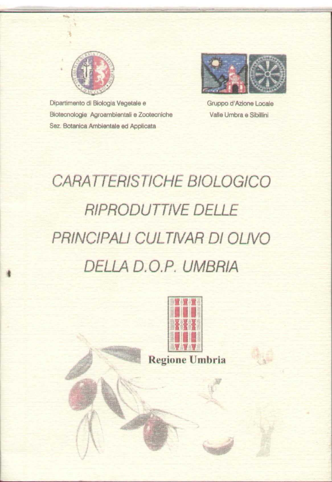 Caratteristiche biologico riproduttive delle principali cultivar di olivo della D.O.P. Umbria