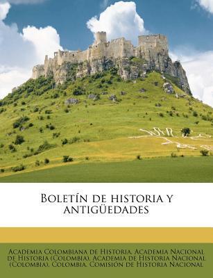 Boletin de Historia y Antiguedades
