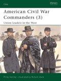 American Civil War Commanders (3)