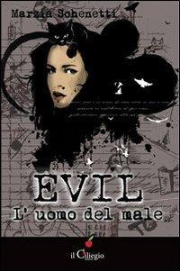 Evil. L'uomo del male