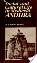 Social and Cultural Life in Medieval Andhra