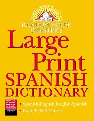 Random House Webster's Large Print Spanish Dictionary