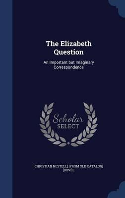 The Elizabeth Question
