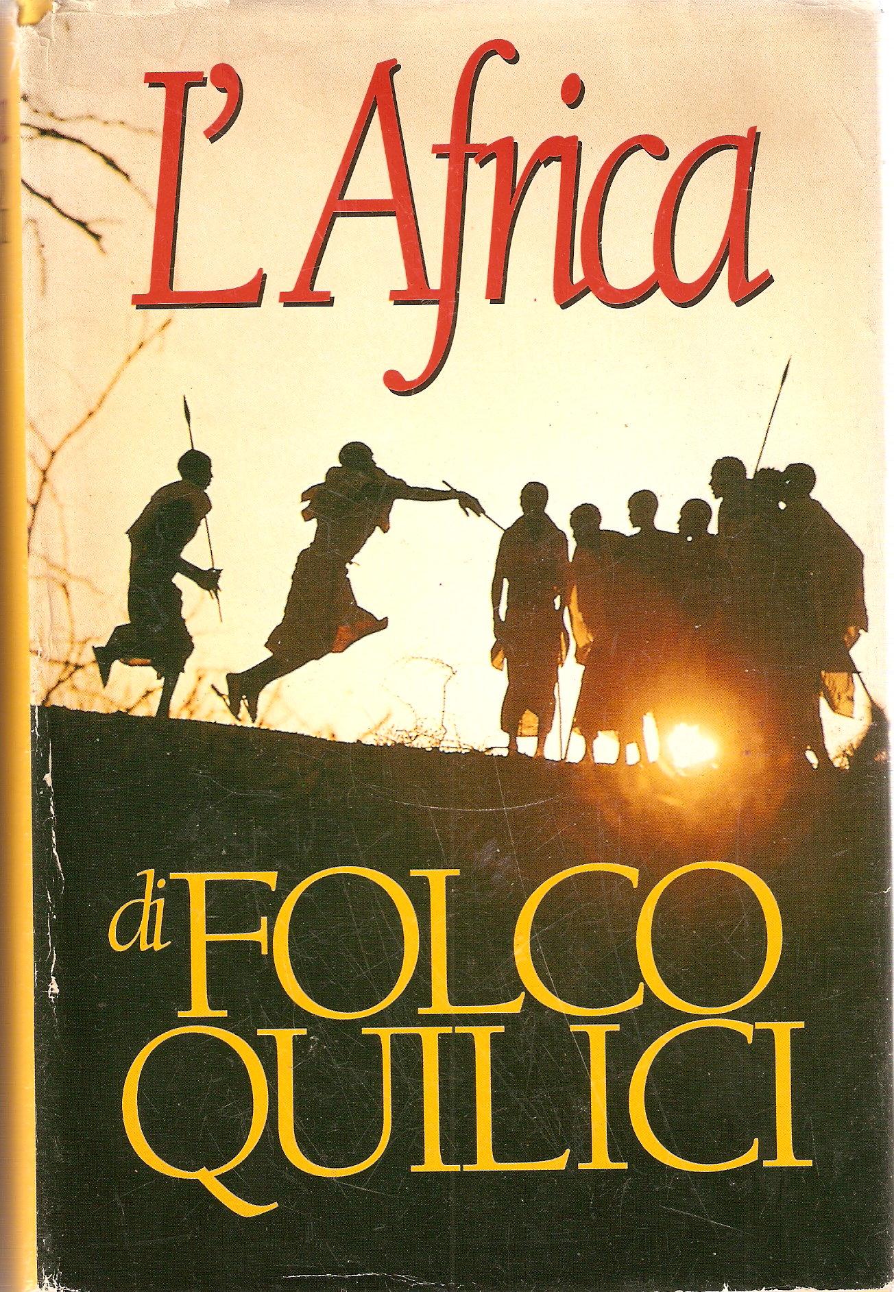 L'Africa di Folco Quilici