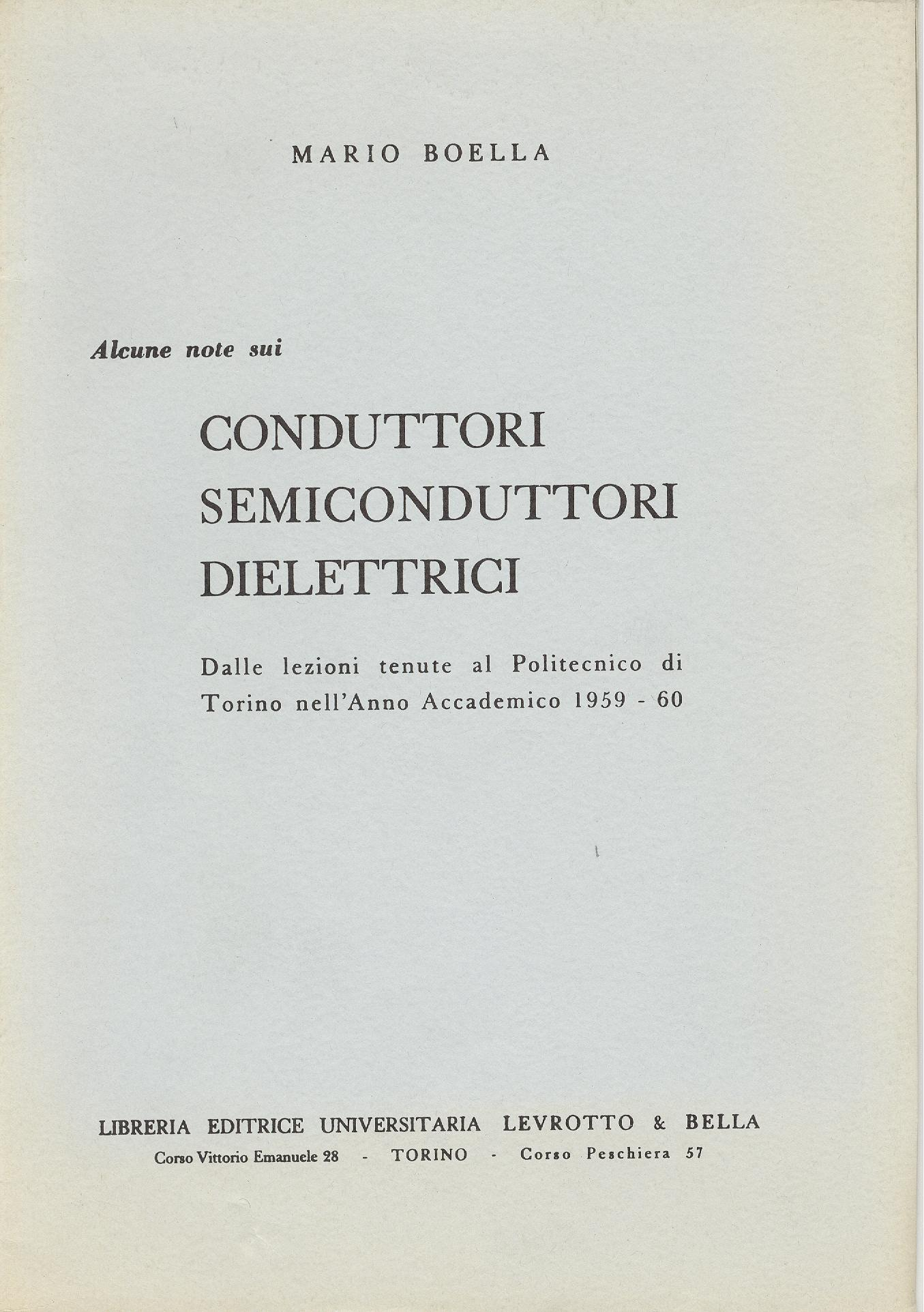 Conduttori Semiconduttori Dielettrici