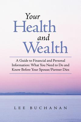 Your Health and Wealth