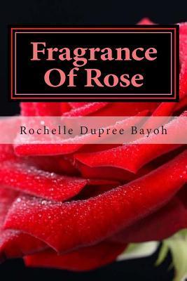 Fragrance of Rose