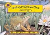 Bullfrog at Magnolia...