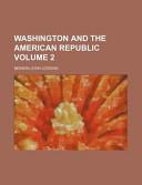 Washington and the A...