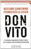 Don Vito. Le relazioni segrete tra Stato e mafia nel racconto di un testimone d'eccezione. Con la testimonianza di Giovanni Ciancimino