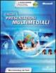 Creare presentazioni multimediali