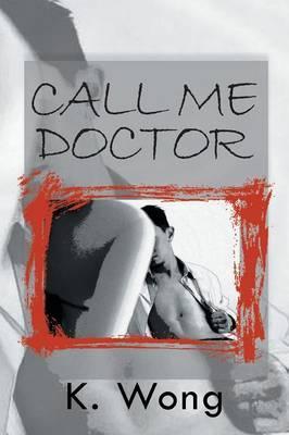Call Me, Doctor