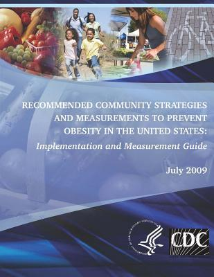Recommended Community Strategies and Measurements to Prevent Obesity in the United States