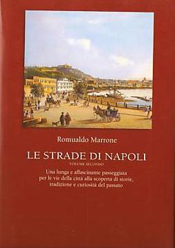 Le strade di Napoli - Vol. II