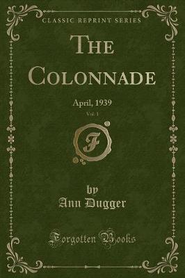 The Colonnade, Vol. 1