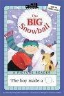The Big Snowball