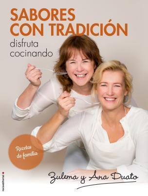 Sabores con tradición/ Flavors with Tradition