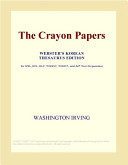 The Crayon Papers (Webster's Korean Thesaurus Edition)