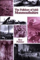 The folklore of (old) Monmouthshire