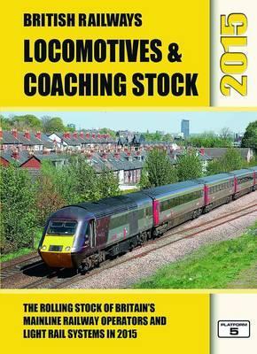 British Railways Locomotives & Coaching Stock 2015