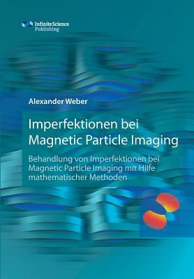 Imperfektionen bei  Magnetic Particle Imaging