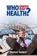Who Owns Our Health?