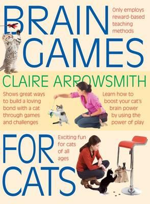 Brain Games for Cats - Shows fun ways to build a loving bond with a cat through games and challenges. Stimulate your cat by using the power of play.